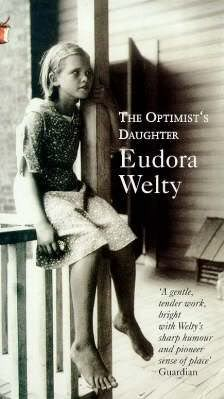 """the optimists daughter by eudroa welty essay Biography prepared by suzanne born in 1909 in jackson, mississippi, the daughter of christian webb welty and chestina andrews welty in her essay, """"words."""